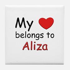 My heart belongs to aliza Tile Coaster