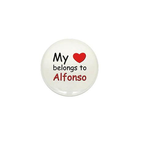 My heart belongs to alfonso Mini Button