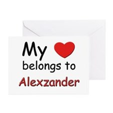 My heart belongs to alexzander Greeting Cards (Pac