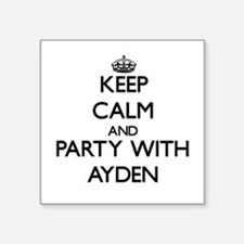 Keep Calm and Party with Ayden Sticker
