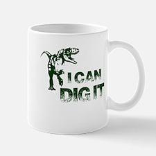 I Can Dig It Mugs