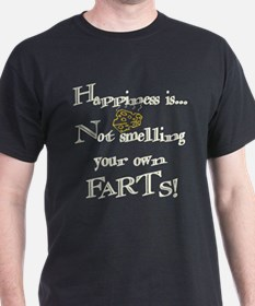 Happiness...farts T-Shirt