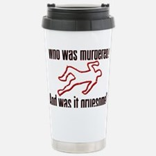 MurderedGruesome_lite_crop Travel Mug