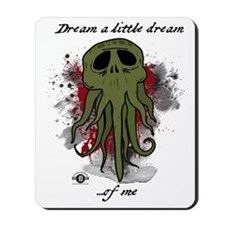dream_a_little_dream Mousepad