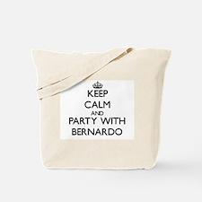 Keep Calm and Party with Bernardo Tote Bag