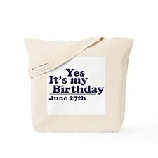 June 27 Birthday Tote Bag