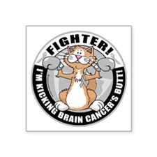 "Brain-Cancer-Cat-Fighter Square Sticker 3"" x 3"""