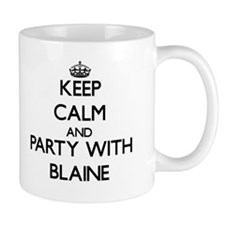 Keep Calm and Party with Blaine Mugs
