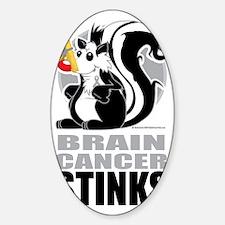 Brain-Cancer-Stinks Decal