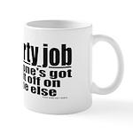 It's A Dirty Job Mug