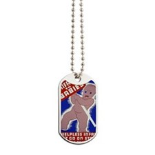 ART Magnet Unfair to babies Dog Tags