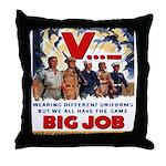 Same Big Job Throw Pillow