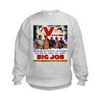 Same Big Job Kids Sweatshirt