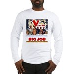 Same Big Job Long Sleeve T-Shirt