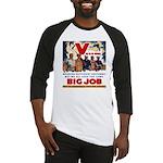Same Big Job Baseball Jersey