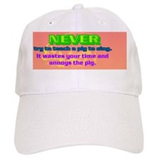 never try to teach a pig to sing(black ) Baseball Cap
