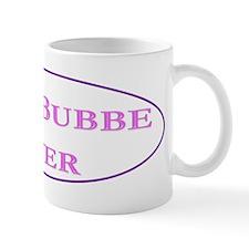 Best Bubbe Ever (Best Grandma in Yiddish) Mugs