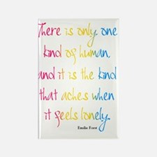 One Kind of Human Quote Rectangle Magnet