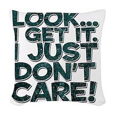 idontcare Woven Throw Pillow