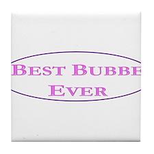 Best Bubbe Ever (Best Grandma in Yiddish) Tile Coa