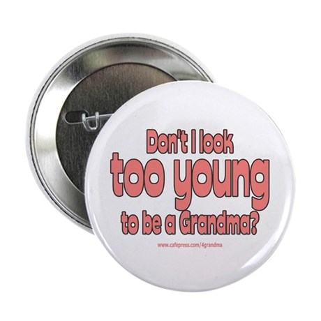 Too Young Button