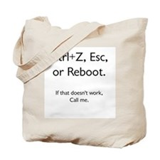 Reboot, then call! Tote Bag