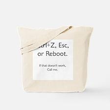 Reboot, then call! Tote Bag