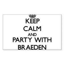 Keep Calm and Party with Braeden Decal