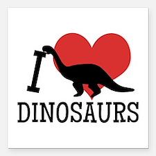 I Love Dinosaurs Square Car Magnet 3&Quot; X 3&Quo