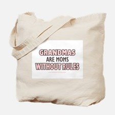 Moms Without Rules Tote Bag