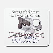 Most Demanding Job Mousepad