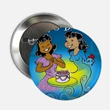 """sisters birthday copy 2.25"""" Button"""
