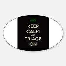 keep calm and triage on larger Decal