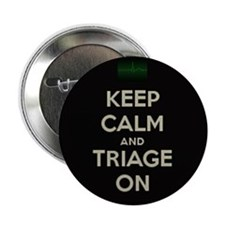 "keep calm and triage on larger 2.25"" Button (10 pa"
