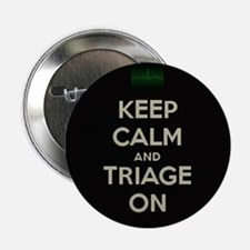 """keep calm and triage on larger 2.25"""" Button"""