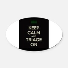 keep calm and triage on larger Oval Car Magnet