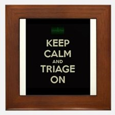 keep calm and triage on larger Framed Tile