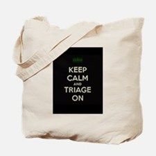 keep calm and triage on larger Tote Bag