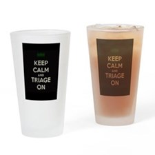 keep calm and triage on larger Drinking Glass