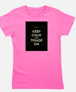 keep calm and triage on larger Girl's Tee