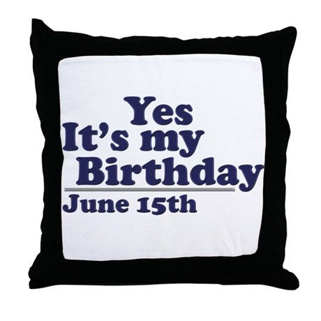 June 15 Birthday Throw Pillow