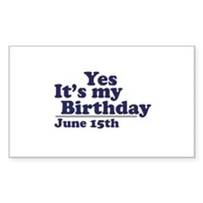 June 15 Birthday Rectangle Decal