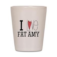 I Love Fat Amy Shot Glass
