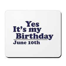 June 10 Birthday Mousepad