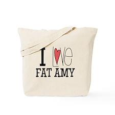 I Love Fat Amy Tote Bag