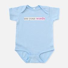 use your words toddler infant Infant Bodysuit