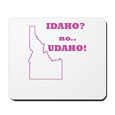 Idaho? no, Udaho! Mousepad