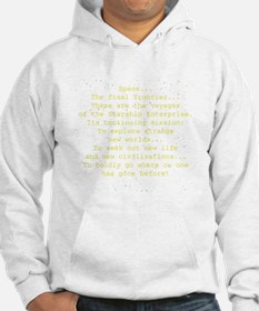 space the final frontier Hoodie