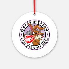 Epilepsy-Kiss-My-Ass Round Ornament