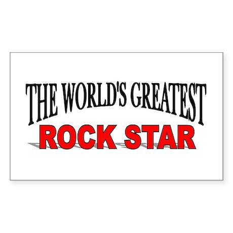 """""""The World's Greatest Rock Star"""" Sticker (Rectangu"""